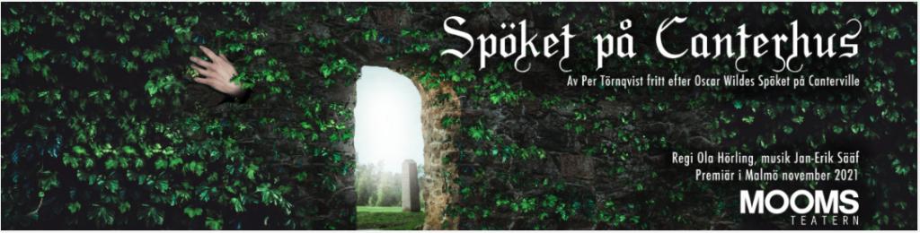 Headerbild för Spöket på Canterhus. En mur täckt av murgröna. En öppen portal i mitten av muren. Genom portalen syns solen, grönska och en gravsten. En hand sticker fram lövverket. Infotext om föreställningen i högra hörnet.